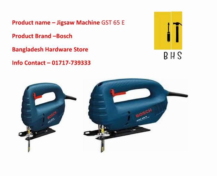 Bosch GST 65 E jigsaw machine Dealer in bd