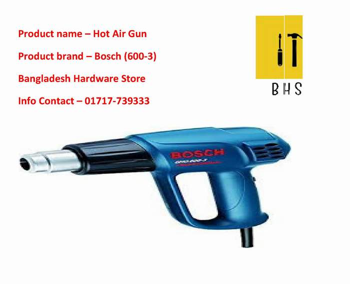 Bosch GHG 600-3 Hot air gun Dealer in bd