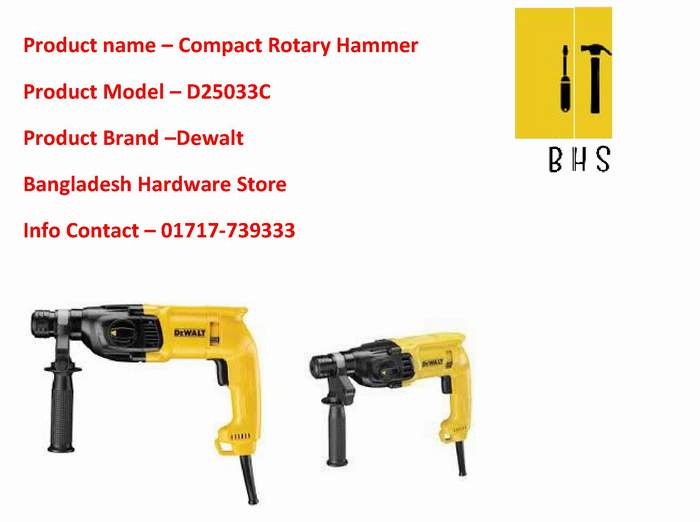 Dewalt d25033c Compact Rotary Hammer supplier in bd .