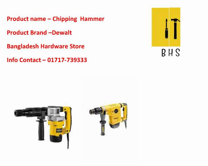 Dewalt Chipping Hammer supplier in bd