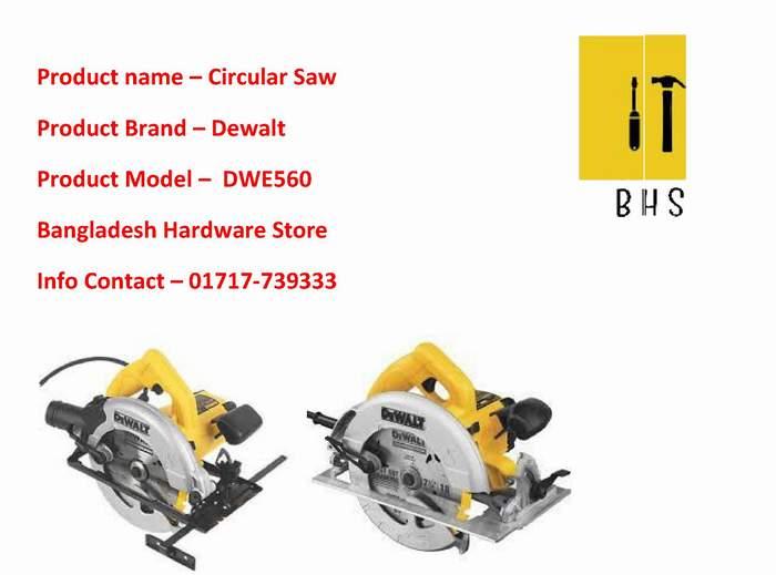 Dewalt Dwe560 Circular Saw supplier in bd