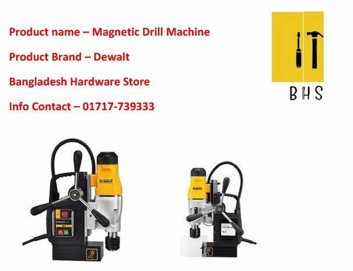 Dewalt Magnetic Drill Dealer in bd