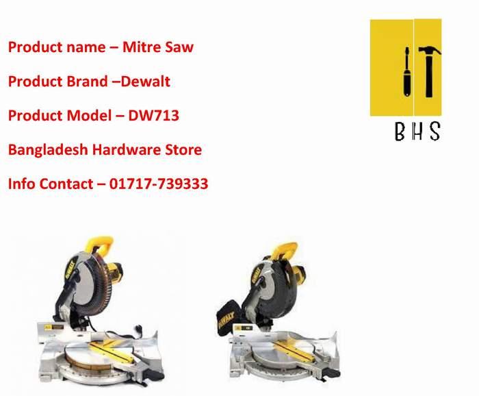 Dewalt dw713 mitre saw supplier in bd