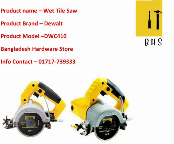 Dewalt wet tile saw dealer in bd