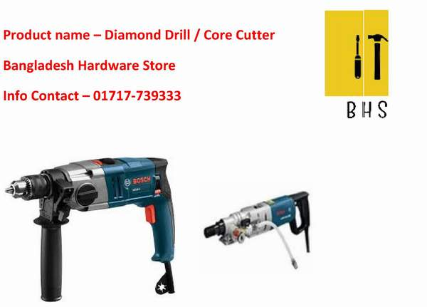 Diamond drill or core cutter Dealer in bd
