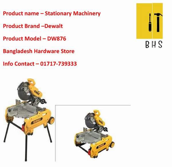 dewalt stationary machinery wholesaler in bd