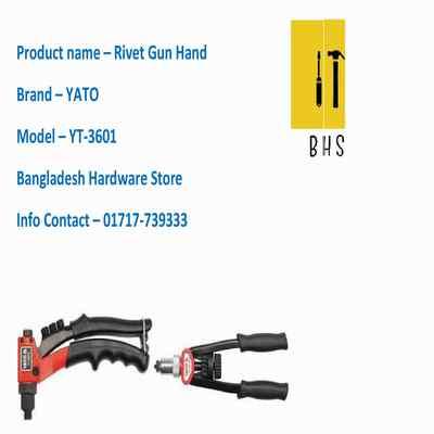 yt-3601 rivet gun hand in bd
